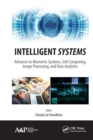 Intelligent Systems : Advances in Biometric Systems, Soft Computing, Image Processing, and Data Analytics - eBook