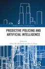 Predictive Policing and Artificial Intelligence - eBook