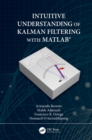 Intuitive Understanding of Kalman Filtering with MATLAB(R) - eBook
