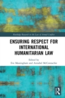 Ensuring Respect for International Humanitarian Law - eBook