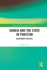 Sharia and the State in Pakistan : Blasphemy Politics - eBook