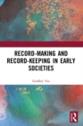 Record-Making and Record-Keeping in Early Societies - eBook