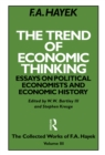 The Trend of Economic Thinking : Essays on Political Economists and Economic History - eBook