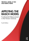 Applying the Rasch Model : Fundamental Measurement in the Human Sciences - eBook