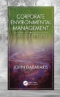 Corporate Environmental Management, Second Edition - eBook