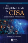The Complete Guide for CISA Examination Preparation - eBook