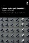 Criminal Justice and Criminology Research Methods - eBook