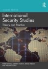 International Security Studies : Theory and Practice - eBook