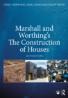 Marshall and Worthing's The Construction of Houses - eBook