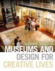 Museums and Design for Creative Lives - eBook