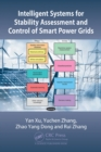 Intelligent Systems for Stability Assessment and Control of Smart Power Grids - eBook