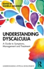 Understanding Dyscalculia : A guide to symptoms, management and treatment - eBook