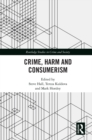 Crime, Harm and Consumerism - eBook