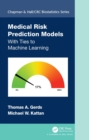 Medical Risk Prediction Models : With Ties to Machine Learning - eBook