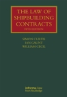The Law of Shipbuilding Contracts - eBook