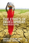The Ethics of Development : An Introduction - eBook