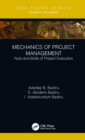 Mechanics of Project Management : Nuts and Bolts of Project Execution - eBook