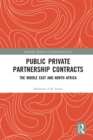 Public Private Partnership Contracts : The Middle East and North Africa - eBook