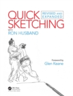 Quick Sketching with Ron Husband : Revised and Expanded - eBook