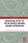 Regulating Effect of Tax on Chinese National Income Distribution - eBook