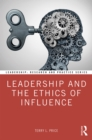 Leadership and the Ethics of Influence - eBook