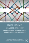 Inclusive Leadership : Transforming Diverse Lives, Workplaces, and Societies - eBook