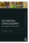 Accidental Ethnography : An Inquiry into Family Secrecy - eBook
