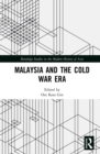 Malaysia and the Cold War Era - eBook