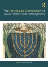 The Routledge Companion to Jewish History and Historiography - eBook