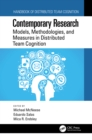 Contemporary Research : Models, Methodologies, and Measures in Distributed Team Cognition - eBook