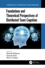 Foundations and Theoretical Perspectives of Distributed Team Cognition - eBook