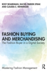 Fashion Buying and Merchandising : The Fashion Buyer in a Digital Society - eBook