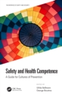 Safety and Health Competence : A Guide for Cultures of Prevention - eBook