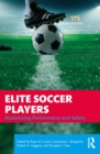 Elite Soccer Players : Maximizing Performance and Safety - eBook