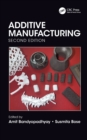 Additive Manufacturing, Second Edition - eBook