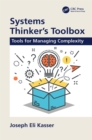 Systems Thinker's Toolbox : Tools for Managing Complexity - eBook