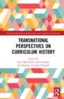 Transnational Perspectives on Curriculum History - eBook