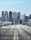 Urban Empires : Cities as Global Rulers in the New Urban World - eBook