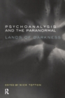 Psychoanalysis and the Paranormal : Lands of Darkness - eBook