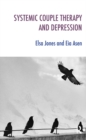Systemic Couple Therapy and Depression - eBook