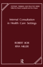 Internal Consultation in Health Care Settings - eBook