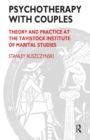 Psychotherapy With Couples : Theory and Practice at the Tavistock Institute of Marital Studies - eBook