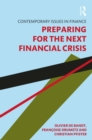 Preparing for the Next Financial Crisis : Preparing for the Next Financial Crisis - eBook