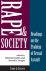 Rape And Society : Readings On The Problem Of Sexual Assault - eBook