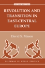 Revolution And Transition In East-central Europe : Second Edition - eBook