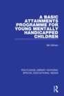 A Basic Attainments Programme for Young Mentally Handicapped Children - eBook