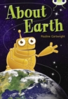 Bug Club Non Fiction Year Two Lime B About Earth - Book