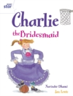 Rigby Star Guided 2 White Level: Charlie the Bridesmaid Pupil Book (single) - Book