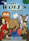 Rigby Star Shared Year 2: The Wolf's Story Shared Reading Pack Framework Edition - Book