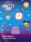 Heinemann Active Maths - First Level - Beyond Number - Pupil Book 5 - Time and Measure - Book